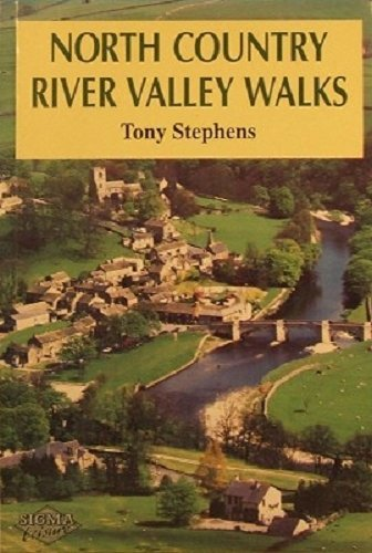 North Country River Valley Walks by Tony Stephens (1997-03-06)