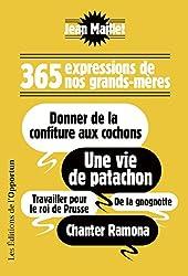 365 expressions de nos grands-mères