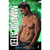 Manipulated: a Rockstar Romantic Comedy (Hammered Book 3) (English Edition)