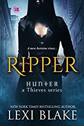 Ripper (Hunter: A Thieves Series Book 1) (English Edition)