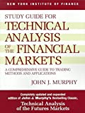 [(Technical Analysis of the Financial Markets: Study Guide : A Comprehensive Guide to Trading Methods and Applications)] [By (author) John J. Murphy] published on (January, 1999)