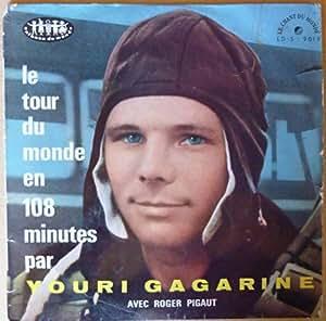 """Le Tour du Monde en 108 Minues Par Youri Gagarine - Avec Proger Pigaut - vinyl 10"""" LP"""