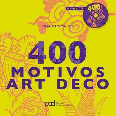 400 MOTIVOS ART DECO (Diseño gráfico) por Graham McCallum