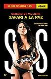 Safari a La Paz (Segretissimo SAS)