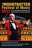 Massed Bands of HM Royal Marines: Mountbatten Festival of Music, 2017 [DVD]