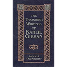 The Treasured Writings of Kahlil Gibran by Kahlil Gibran (1998-08-01)