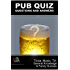 Pub Quiz Questions and Answers - Trivia, Music, TV, General Knowledge & Family Quizzes