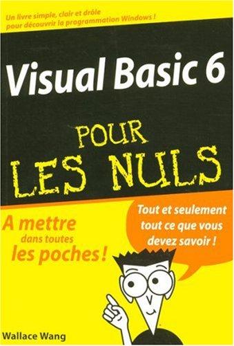 Visual Basic 6 pour les nuls par Wallace Wang