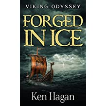 Forged in Ice (Viking Odyssey) (English Edition)