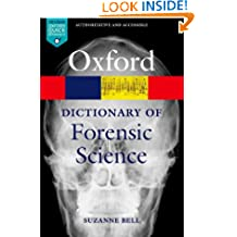 A Dictionary of Forensic Science (Oxford Quick Reference)