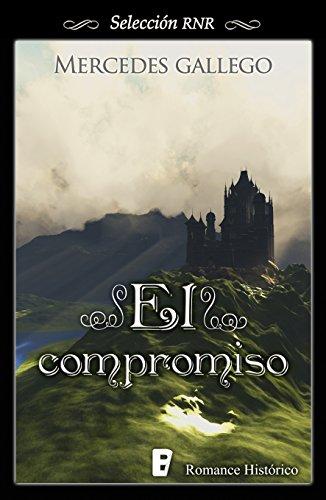 El compromiso por Mercedes Gallego