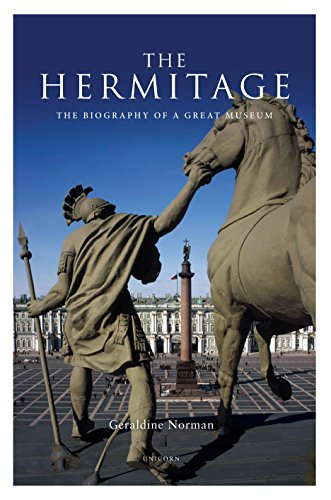 The Hermitage: The Biography of a Great Museum (English Edition) por Geraldine Norman
