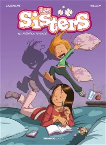 Les Sisters - tome 12: Attention tornade