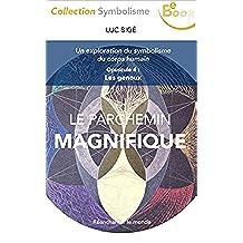 Le Parchemin Magnifique: Opuscule 4 : Les Genoux (French Edition)