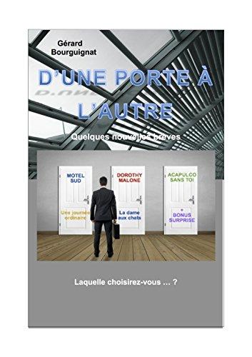 Couverture du livre D'UNE PORTE À L'AUTRE.: Cinq Nouvelles policières + 1 Bonus
