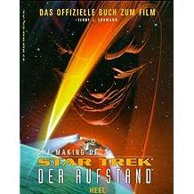 The making of - Star Trek - Der Aufstand - Das offizielle Buch zum Film