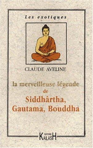 Merveilleuse Légende de Siddharta