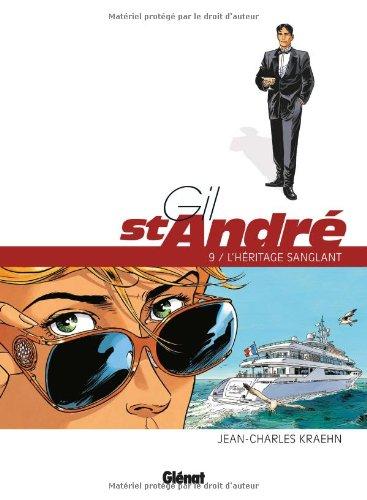 Gil St-André, Tome 9 : L'héritage sanglant