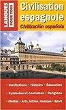 Image de Civilisation espagnole : Edition bilingue français-espagnol