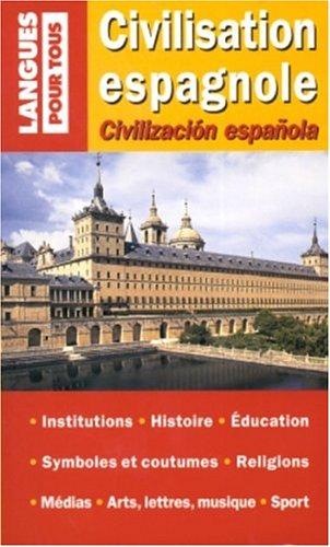 Civilisation espagnole : Edition bilingue français-espagnol par José-Maria Marron, Christian Régnier