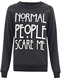 "'Fashion Charming de New Mujeres Ladies eslogan ""normal People Scare Me Imprimir Sudadera superior Jumper"