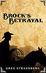 Brock's Betrayal (Mountain Man Series Book 9) (English Edition)
