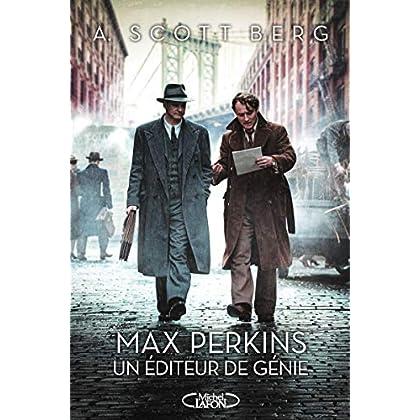 Max perkins Un éditeur de génie