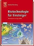 Biotechnologie für Einsteiger