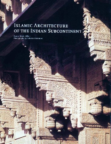 PDF DOWNLOAD Islamic Architecture of the Indian Subcontinent [Ebook