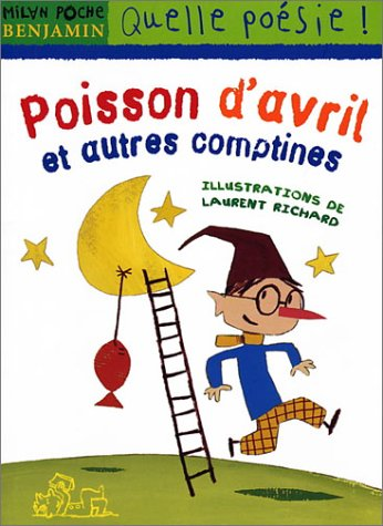 Poisson d'avril et autres comptines por Laurent Richard