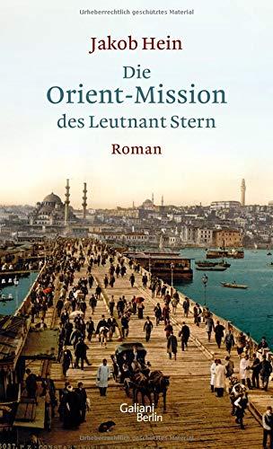 Buchseite und Rezensionen zu 'Die Orient-Mission des Leutnant Stern' von Jakob Hein