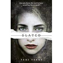SLATED Trilogy: Slated: Book 1: 1/3