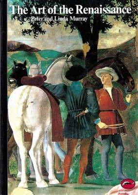 The art of the Renaissance (World of art series)