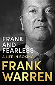 Frank and Fearless: A Life in Boxing