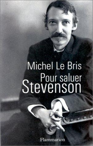 Pour saluer Stevenson