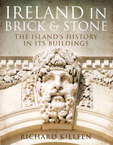 Ireland in Brick and Stone: The Island's History in Its Buildings (English Edition)