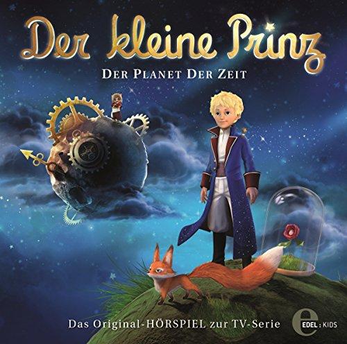 Der kleine Prinz - Original-Hörspiel, Vol. 1: Planet der Zeit
