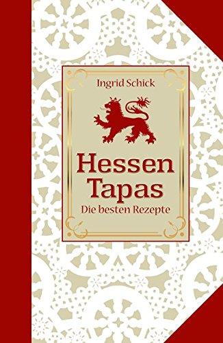 Preisvergleich Produktbild Hessen-Tapas (Kulinarische Hessenreihe)