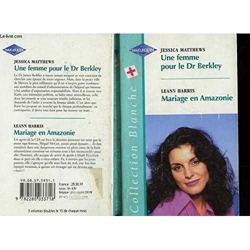 Une femme pour le Dr Berkley (Collection blanche)