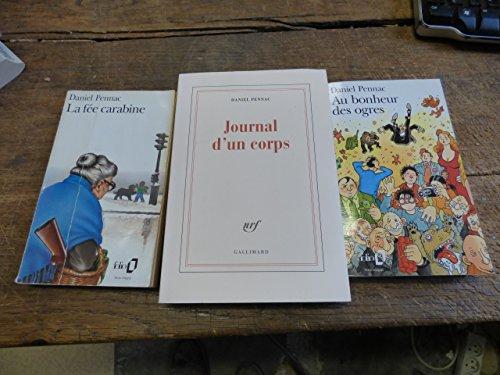 lot de 3 livres de Daniel Pennac : la fée carabine ( pliures sur couvertures ) / journal d'un corps / au bonheur des ogres
