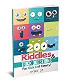 Riddles and Brain Teasers: 200 Riddles and Trick Questions for Kids and Family (Riddles Series Book 3)