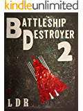 Battleship Destroyer 2 (Battleship Destoryer)