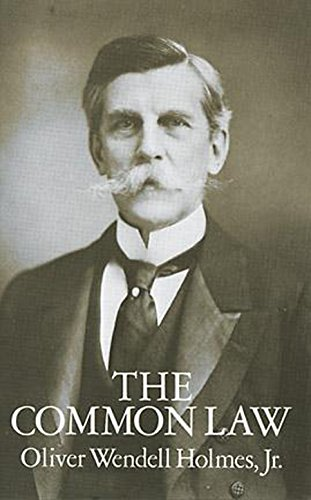 The Common Law por Oliver Wendell Holmes