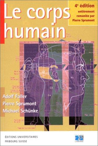 LE CORPS HUMAIN. : 4ème édition par Pierre Sprumont