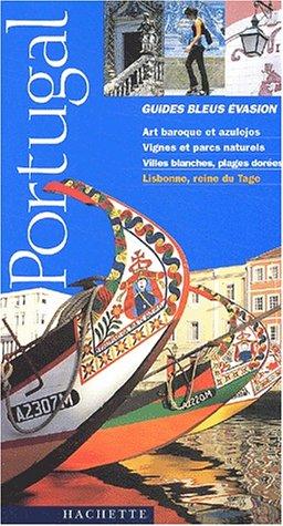 Guide Bleu Évasion : Portugal