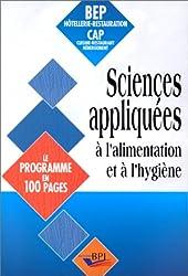 Les sciences appliquées à l'alimentation et à l'hygiène. Le programme en 100 pages