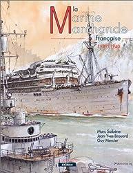 La marine marchande française, tome 1 (1939-1940)