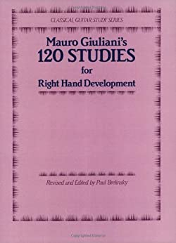 120 Studies for Right Hand Development par [Giuliani, Mauro]