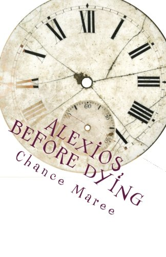 Alexios, Before Dying Cover Image