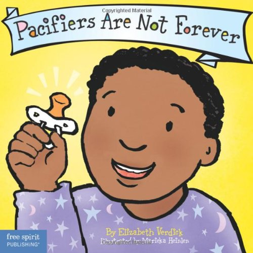 Pacifiers Are Not Forever (The Best Behavior Series) por Elizabeth Verdick